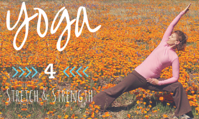 Yoga for Stretch & Strength