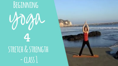 #10-BEGINNING-YOGA-FOR-STRETCH-AND-STRENGTH---CLASS-1