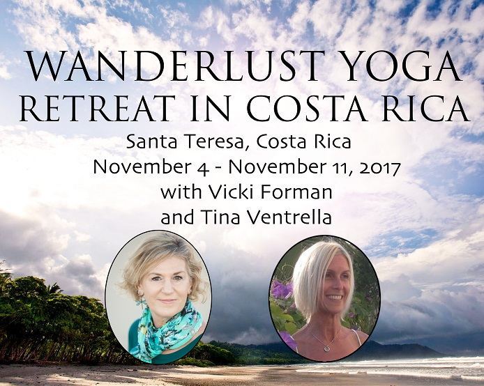 Wanderlust Yoga Retreat in Costa Rica with Vicki Forman & Tina Ventrella